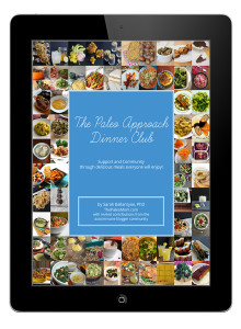 The Paleo Approach Dinner Club E-Book only $16.99!